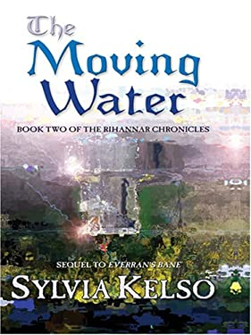 The Moving Water 9781594146060
