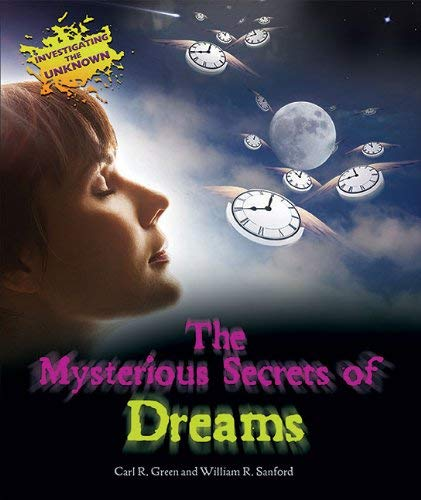 The Mysterious Secrets of Dreams 9781598453065