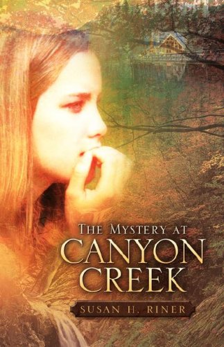 The Mystery at Canyon Creek 9781597815574