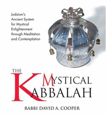 The Mystical Kabbalah 9781591793953