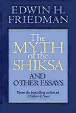 The Myth of the Shiksa and Other Essays 9781596270770
