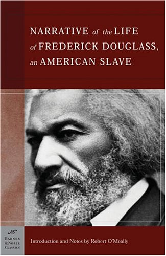 The Narrative of the Life of Frederick Douglass, an American Slave (Barnes & Noble Classics Series): An American Slave 9781593080419