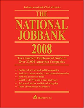 The National Jobbank, 2008: The Complete Employment Guide to Over 20,000 American Companies [With CDROM] 9781598691672