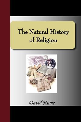 The Natural History of Religion 9781595479013