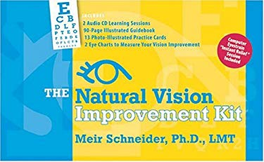The Natural Vision Improvement Kit [With Guide Book and 13 Photo Practice Cards and 2 CDs and 2 Eye Charts]