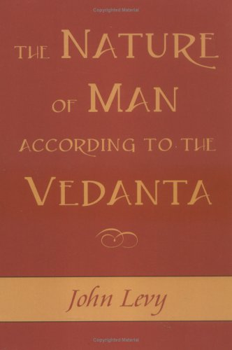 The Nature of Man According to the Vedanta 9781591810247