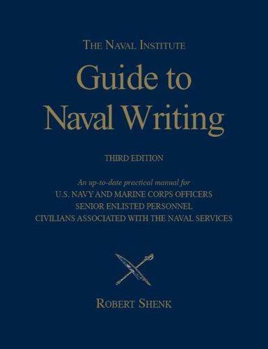 The Naval Institute Guide to Naval Writing 9781591148227