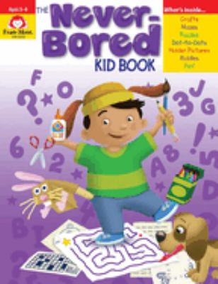 The Never-Bored Kid Book, Ages 5-6 9781596731547