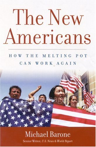 The New Americans: How the Melting Pot Can Work Again 9781596980266