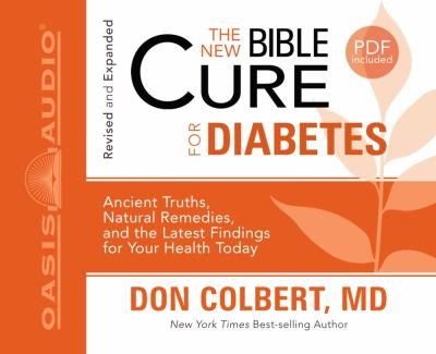 The New Bible Cure for Diabetes 9781598597363