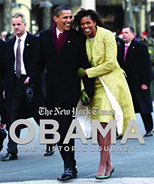 The New York Times, Obama: The Historic Journey 9781594488931