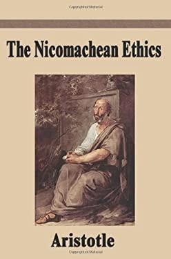 The Nicomachean Ethics 9781599868226