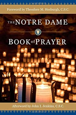 The Notre Dame Book of Prayer 9781594711961
