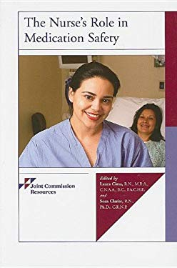 The Nurse's Role in Medication Safety 9781599400990