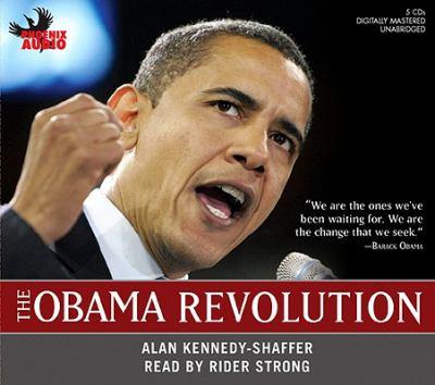 The Obama Revolution 9781597772648