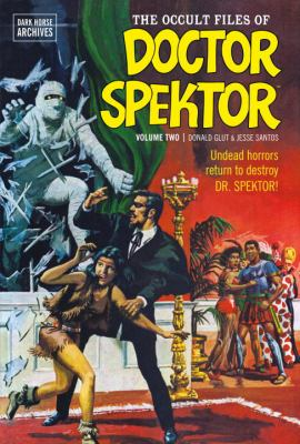 Occult Files of Doctor Spektor Archives Volume 2 9781595826671