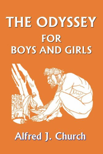 The Odyssey for Boys and Girls 9781599150284