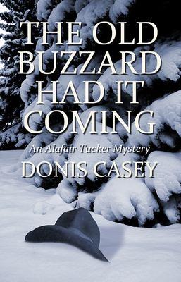The Old Buzzard Had It Coming: An Alafair Tucker Mystery 9781590583111