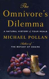 The Omnivore's Dilemma: A Natural History of Four Meals 7292862