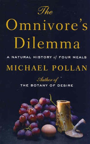 The Omnivore's Dilemma: A Natural History of Four Meals 9781594132056