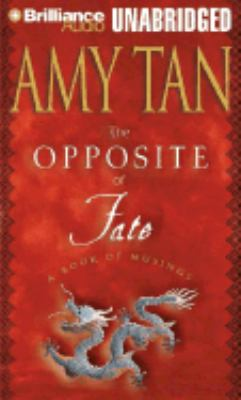 The Opposite of Fate: A Book of Musings 9781593550752