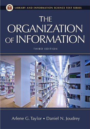 The Organization of Information 9781591587002