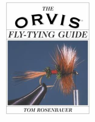 The Orvis Fly-Tying Guide 9781592281213