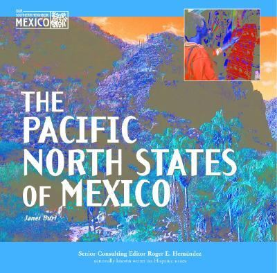 The Pacific North States of Mexico 9781590840894