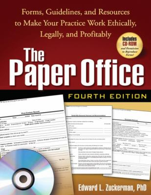 Paper Office, Fourth Edition : Forms, Guidelines, and Resources to Make Your Practice Work Ethically, Legally, and Profitably - 4th Edition