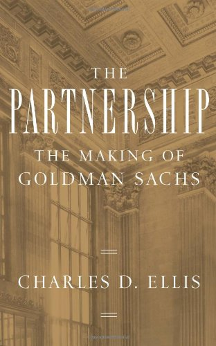 The Partnership: The Making of Goldman Sachs 9781594201899
