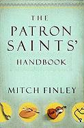The Patron Saints Handbook 9781593251697
