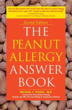The Peanut Allergy Answer Book 9781592332335