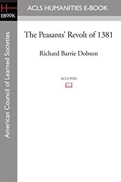 The Peasants' Revolt of 1381 9781597405485