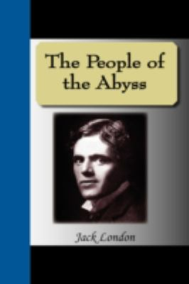 The People of the Abyss 9781595475862