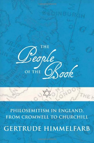 The People of the Book: Philosemitism in England, from Cromwell to Churchill 9781594035708