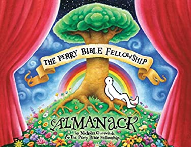 The Perry Bible Fellowship Almanack 9781593079888