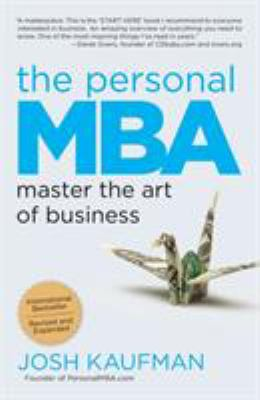 The Personal MBA: Master the Art of Business 9781591845577