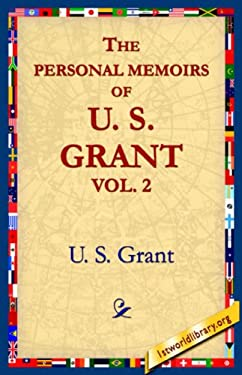 The Personal Memoirs of U.S. Grant, Vol 2. 9781595401250