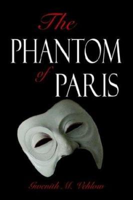 The Phantom of Paris 9781592867196