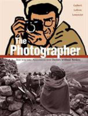 The Photographer: Into War-Torn Afghanistan with Doctors Without Borders 9781596433755