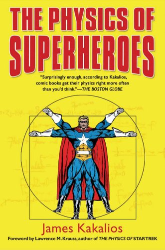 The Physics of Superheroes 9781592402427