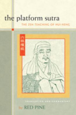 The Platform Sutra: The Zen Teaching of Hui-Neng 9781593760861