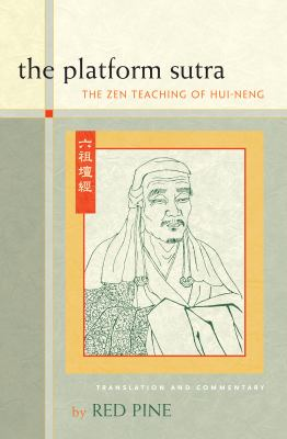 The Platform Sutra: The Zen Teaching of Hui-Neng 9781593761776