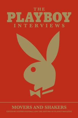 The Playboy Interviews: Movers and Shakers 9781595820440