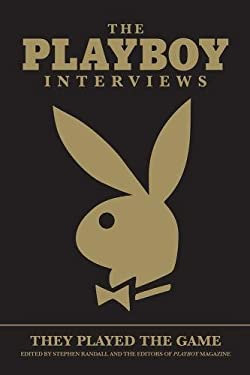 The Playboy Interviews: They Played the Game 9781595820464