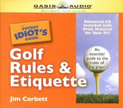 The Pocket Idiot's Guide to Golf Rules & Etiquette 9781598592191