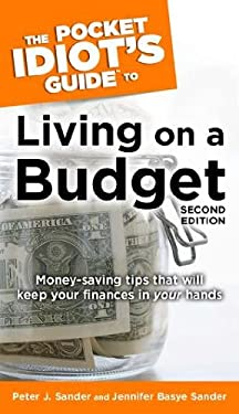 The Pocket Idiot's Guide to Living on a Budget 9781592574353