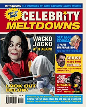 The Pop-Up Book of Celebrity Meltdowns 9781595910127