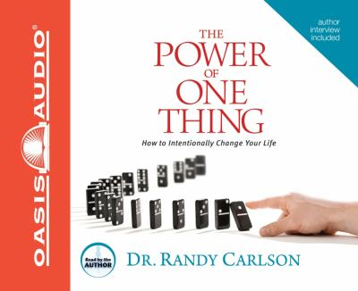 The Power of One Thing: How to Intentionally Change Your Life 9781598596298