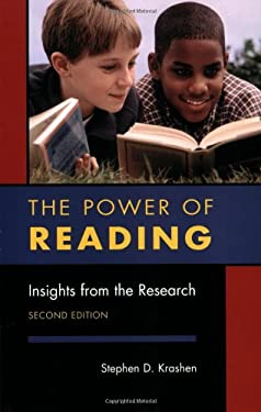 The Power of Reading, Second Edition: Insights from the Research 9781591581697